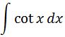 Antiderivative of cotx pt. 1