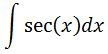 Antiderivative of secx pt. 1