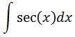 Antiderivative of secx pt. 1