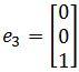 standard matrix of T, e3= [0 0 1]