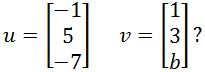 what value b make this two vectors orthogonal