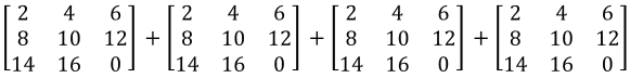 Multiplying a matrix by a scalar