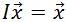 equation: Ix=x