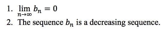 Definition 6: Alternating Series Test