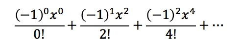 Equation 5: Taylor Series of cosx pt.5