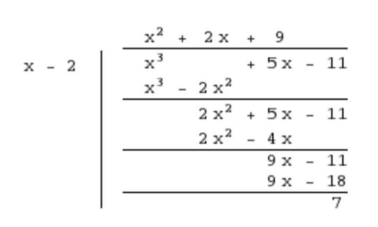 remainder is a smaller degree polynomial than the divisor 2